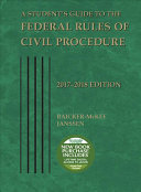 A Student s Guide to the Federal Rules of Civil Procedure 2017 2018