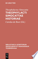 Theophylacti Simocattae historiae