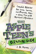 The Aspie Teen s Survival Guide