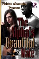 The Alpha s Beautiful Mate
