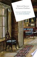 Selected Stories Of Anton Chekhov