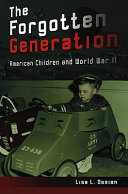 The Forgotten Generation Ii On American Children And