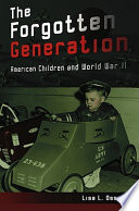 The Forgotten Generation Ii On American Children And Teenagers