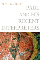 Paul And His Recent Interpreters : faithfulness of god and pauline perspectives is essential...