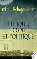 illustration Éthique, droit et politique (L'édition intégrale)