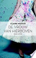 De Vrouw Van Hierboven