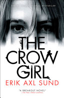 The Crow Girl In This Shocking And Suspenseful Psychological