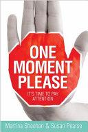 One Moment Please Book PDF