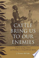 Cattle Bring Us to Our Enemies Book PDF