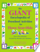 The Giant Encyclopedia of Preschool Activities for Three year olds
