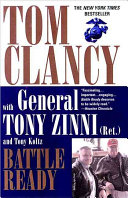 Battle Ready : a retired marine general, chronicling the evolution of...