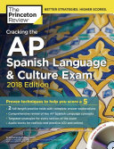 Cracking the AP Spanish Language and Culture Exam with Audio CD  2018 Edition