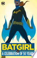 Batgirl  A Celebration of 50 Years