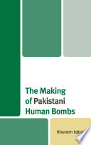 The Making of Pakistani Human Bombs