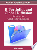 E Portfolios and Global Diffusion  Solutions for Collaborative Education