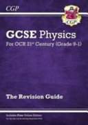 New Grade 9 1 GCSE Physics  OCR 21st Century Revision Guide with Online Edition
