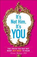It's Not Him, It's You Pdf/ePub eBook