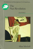 The Nazi Revolution : of german history and society....