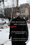 The Russians Are Coming  Again