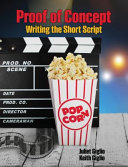 Proof of Concept: Writing the Short Script