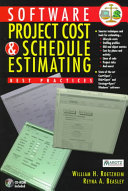 Software Project Cost and Schedule Estimating