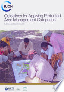 Guidelines for Applying Protected Area Management Categories