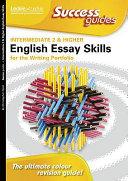 Intermediate 2 and Higher English Essay Skills for the Writing Portfolio