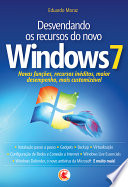 Desvendando Os Recursos Do Novo Windows 7 book