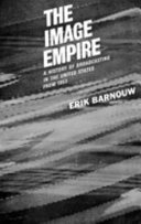 A History of Broadcasting in the United States: The Image Empire