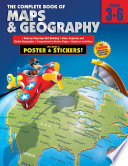 Complete Book of Maps and Geography  Grades 3   6