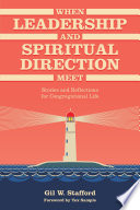 When Leadership and Spiritual Direction Meet