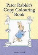 Peter Rabbit s Copy Colouring Book