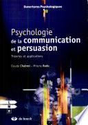 Psychologie De La Communication Et De La Persuasion