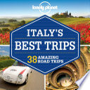 Lonely Planet Italy s Best Trips