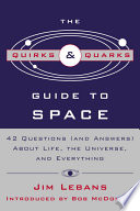 The Quirks   Quarks Guide to Space