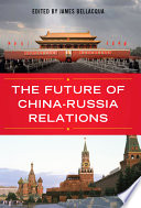The Future of China Russia Relations