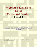 Webster s English to Polish Crossword Puzzles