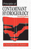 Principles of Contaminant Hydrogeology, Second Edition