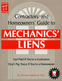 Contractors  and Homeowners  Guide to Mechanics  Liens