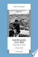 Autobiografia 1924-2000. Testimonianze e ricordi. L'Annale Irsifar
