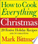 How to Cook Everything  Christmas Book PDF