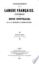 Enrichissement de la Langue Française; Dictionnaire de mots nouveaux. Deuxième édition. (Supplément.).