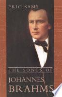 The Songs of Johannes Brahms