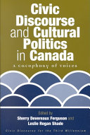 Civic discourse and cultural politics in Canada