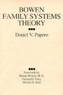 Bowen Family Systems Theory