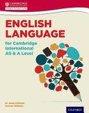 English Language for Cambridge International AS   A Level