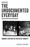 The Undocumented Everyday