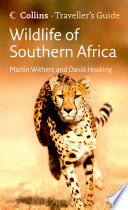 Wildlife of Southern Africa  Traveller   s Guide
