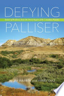 Defying Palliser British Adventurer John Palliser Deemed A Large Portion