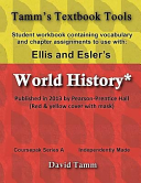 Ellis and Esler s World History  Pearson Prentice Hall 2013  Student Workbook
